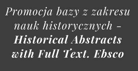 Dostęp testowy do bazy Historical Abstracts with Full Text